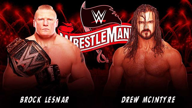 WWE WrestleMania 36: Brock Lesnar vs Drew McIntyre